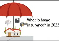 What is home insurance? in 2022